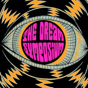 The Dream Symposium